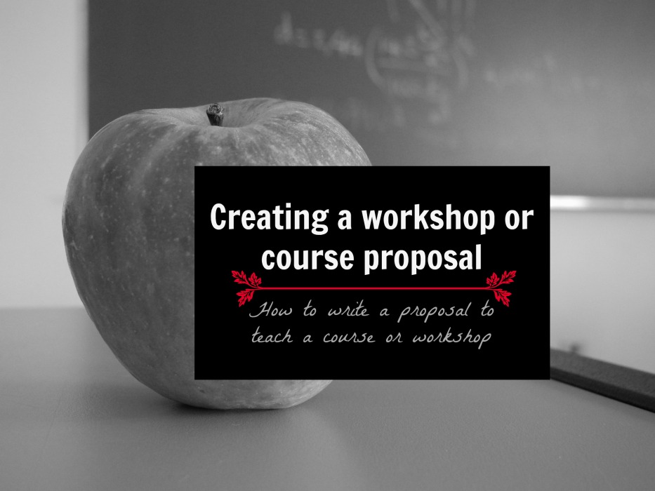 Creating A Workshop Or Course Proposal How To Write A Proposal To