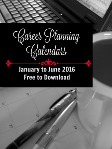 Free downloadable career planning calendars.  Schedule your career advancement tasks.